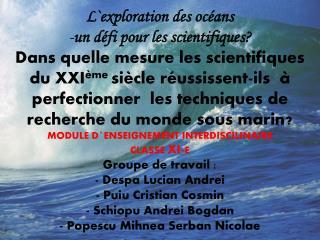 L`exploration des océans  un défi pour les scientifiques?