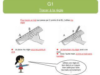 G1 Tracer à la règle