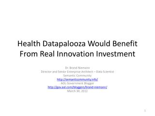 Health  Datapalooza  Would Benefit From Real Innovation Investment