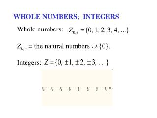WHOLE NUMBERS;  INTEGERS