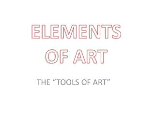"""THE """"TOOLS OF ART"""""""