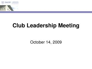 Club Leadership Meeting
