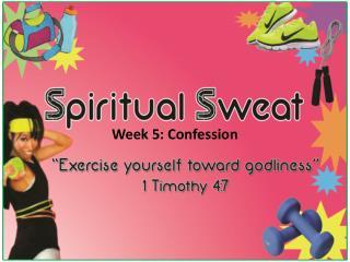 Week 5: Confession