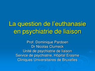 La question de l euthanasie en psychiatrie de liaison