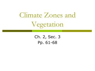 Climate Zones and Vegetation