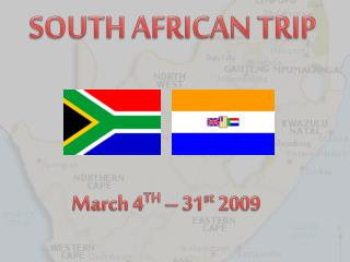 SOUTH AFRICAN TRIP