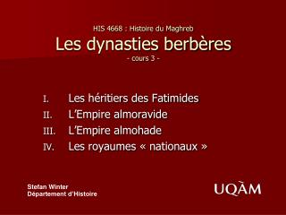 HIS 4668 : Histoire du Maghreb Les dynasties berb res - cours 3 -