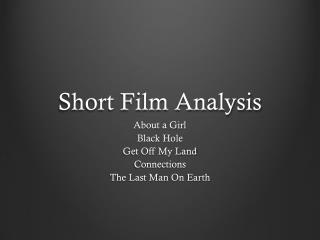 Short Film Analysis