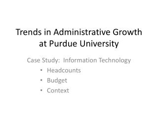 Trends in Administrative Growth at Purdue University