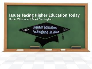 Issues Facing Higher Education Today