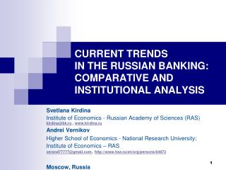 CURRENT TRENDS   IN THE RUSSIAN BANKING: COMPARATIVE AND INSTITUTIONAL ANALYSIS