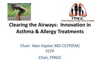 Clearing the Airways:  Innovation in Asthma & Allergy Treatments