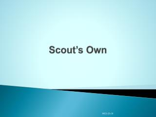Scout's Own