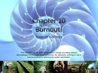 Chapter 10  Burnout!