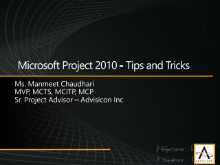 Microsoft Project 2010 - Tips and Tricks