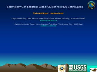 Seismology Can't address Global Clustering of M9 Earthquakes