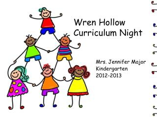 Wren Hollow  Curriculum Night