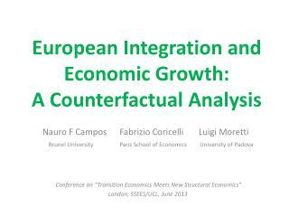 European Integration and Economic Growth: A Counterfactual Analysis