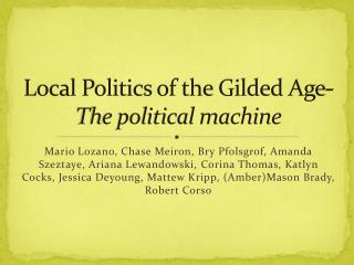 Local Politics of the Gilded Age- The political machine