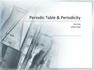 Periodic Table & Periodicity