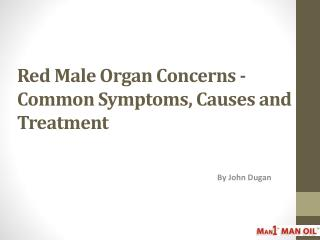 Red Male Organ Concerns
