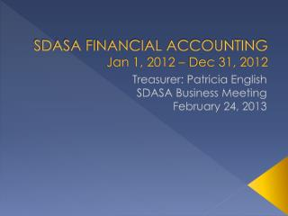 SDASA FINANCIAL ACCOUNTING Jan 1, 2012 – Dec 31, 2012