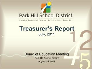 Treasurer�s Report July, 2011