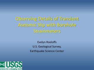 Observing Details of Transient Aseismic Slip with Borehole  Strainmeters