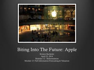 Biting Into The Future: Apple