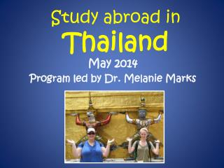 Study abroad in  Thailand