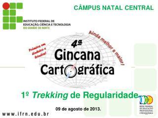 C�MPUS  NATAL CENTRAL