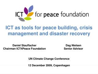 ICT as tools for peace building, crisis management and disaster recovery