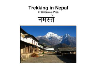 Trekking in Nepal by Barbara A. Pijan