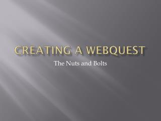 Creating a  WebQuest