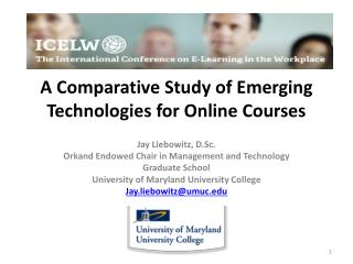 A Comparative Study of Emerging Technologies for Online Courses