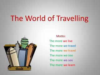 The World of Travelling