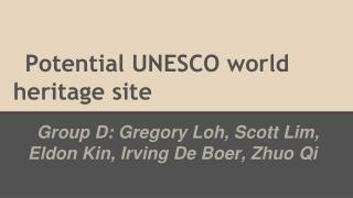 Potential UNESCO world heritage site