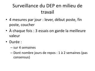 Surveillance du DEP en milieu de travail