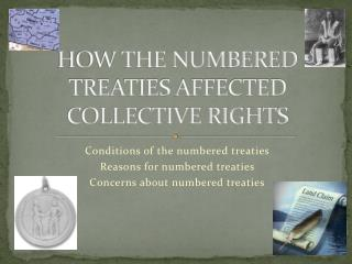 HOW THE NUMBERED TREATIES AFFECTED COLLECTIVE RIGHTS