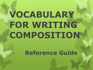 VOCABULARY FOR WRITING COMPOSITION