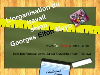L'organisation du  travail  selon  Georges  Elton  Mayo