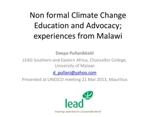 Non formal Climate Change Education and Advocacy; experiences from Malawi