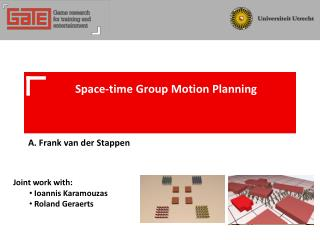 Space-time Group Motion Planning