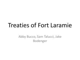 Treaties of Fort Laramie