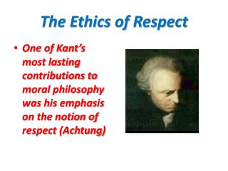 The Ethics of Respect