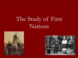 The Study of First Nations