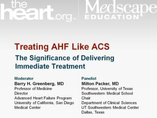 Treating AHF Like ACS