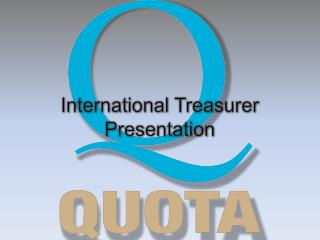 International Treasurer Presentation