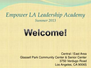 Empower LA Leadership Academy Summer 2013