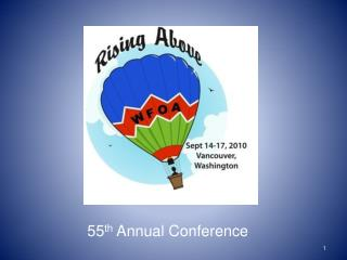 55 th  Annual Conference